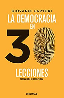 Democracia en 30 lecciones / Democracy in 30 lessons par Giovanni Sartori