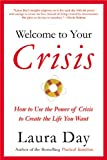 Welcome to Your Crisis, Laura Day, 031616724X