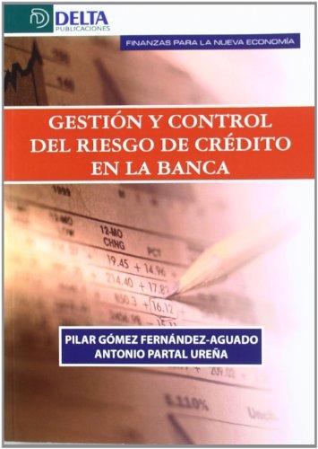 Gestion y Control del Riesgo de Credito en la Banca
