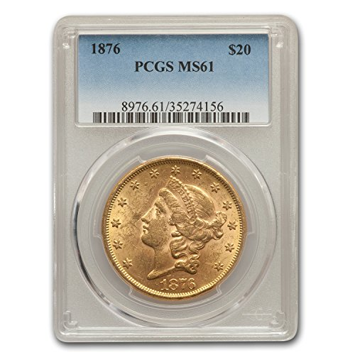 1876 $20 Liberty Gold Double Eagle MS-61 PCGS G$20 MS-61 PCGS