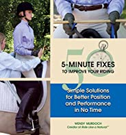 50 5-Minute Fixes to Improve Your Riding: Simple Solutions for Better Position and Performance in No Time (Eng