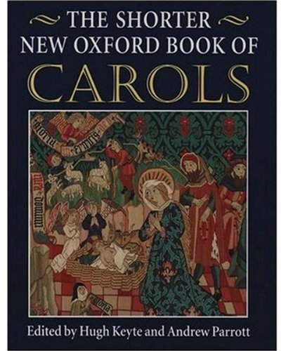 - The Shorter New Oxford Book of Carols