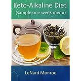 Keto-Alkalin Diet:: sample one week menu