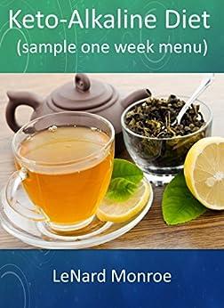 Keto-Alkaline Diet: sample one week menu - Kindle edition ...