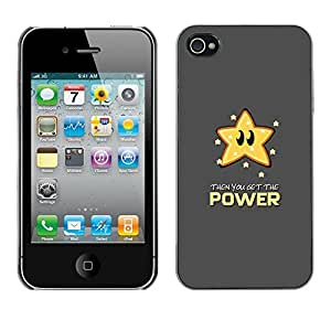 PC/Aluminum Funda Carcasa protectora para Apple Iphone 4 / 4S Star Power Quote Slogan Animation Art / JUSTGO PHONE PROTECTOR