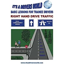 Basic Lessons For Trainee Drivers: For Right Hand Drive Traffic