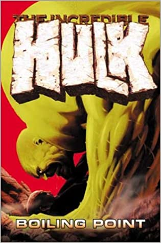 Amazon Incredible Hulk Vol 2 Boiling Point 9780785109051