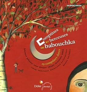 "Afficher ""Comptines et berceuses de Babouchka"""