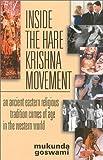 Inside the Hare Krishna Movement, Mukunda Goswami, 1887089284