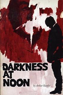 darkness at noon analysis