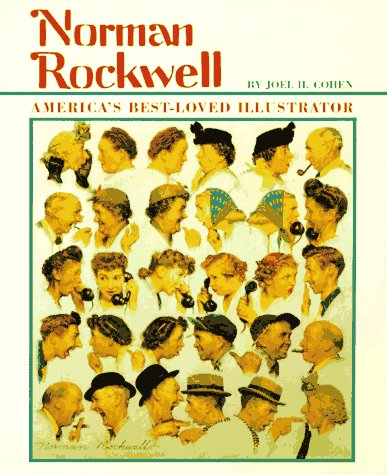 Norman Rockwell: America's Best-Loved Illustrator (First Books - Biographies)