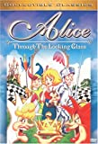 Alice - Through the Looking Glass