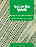 Transporting Epithelia, Berridge, Michael J. and Oschman, James L., 0124541356