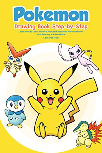 pokemon drawing book step by step learn how to draw the most