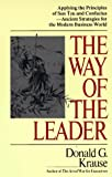 The Way of the Leader, Donald G. Krause, 0399522670