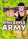 Pineapple Army, tome 1 par Urasawa