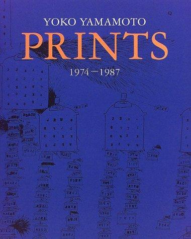 Yoko Yamamoto Prints Collection -1974-1987 (1998) ISBN: 4872421345 [Japanese Import]