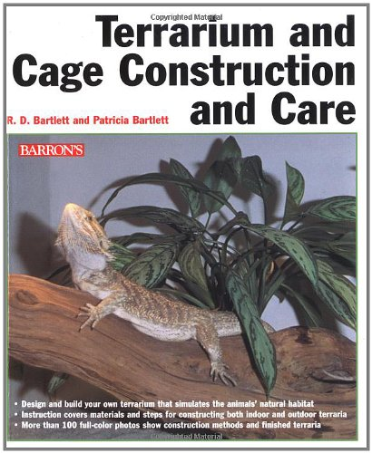 Terrarium And Cage Construction And Care Richard Bartlett Patricia