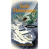 Yacht Maintenance: From Anchors to Zincs for Steel Boats