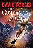 The Commanding Stone: The Osserian Saga: Book Three