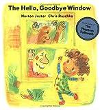 The Hello, Goodbye Window (2006)