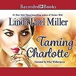 Taming Charlotte | Linda Lael Miller