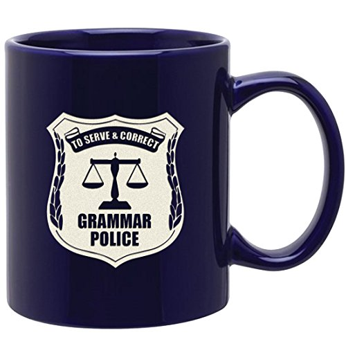 Funny Engraved Coffee Mug -Grammar Police- Inspirational and Sarcasm Gifts for Teacher Friend Mom Grammar Nerd
