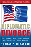 Diplomatic Divorce, Thomas P. Kilgannon, 0974537667