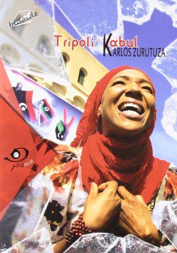 Descargar Libro Tripoli-kabul Karlos Zurutuza