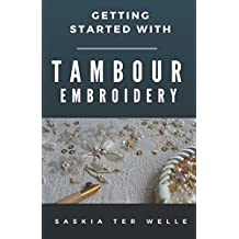 Getting started with Tambour Embroidery