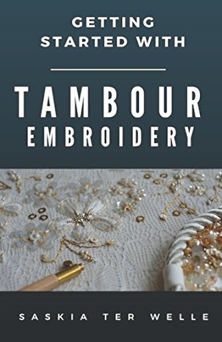 Beading Fashion - Getting started with Tambour Embroidery (Haute Couture Embroidery Series)