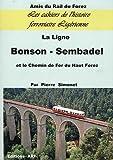 """Afficher """"La Ligne Bonson-Sembadel et le chemin de fer du Haut-Forez"""""""
