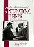 Cultural Dimension of International Business, Ferrero, Gary P., 0131460692