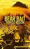 Bear Bait (A Summer Westin Mystery)