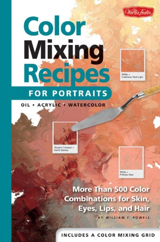 Price comparison product image Color Mixing Recipes for Portraits: More than 500 Color Combinations for Skin,  Eyes,  Lips & Hair