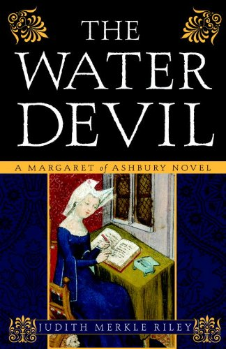 The Water Devil: A Margaret of Ashbury Novel (Margaret of Ashbury Trilogy Book 3) (Brother And Sister Best Friend Poems)