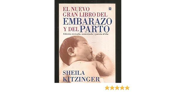 EL NUEVO GRAN LIBRO DEL EMBARAZO Y EL PARTO: NEW PREGNANCY & CHIL ...