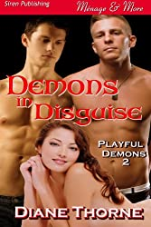 Demons in Disguise [Playful Demons 2] (Siren Publishing Menage and More)