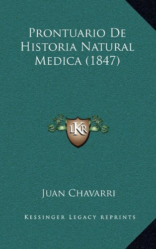 Download Prontuario De Historia Natural Medica (1847) (Spanish Edition) PDF