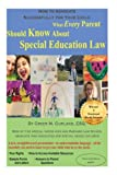 How to Advocate Successfully for Your Child: What Every Parent Should Know About Special Education Law
