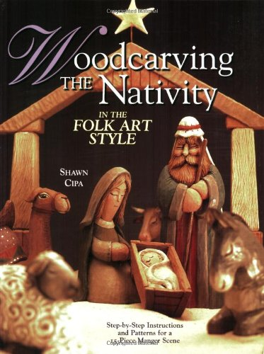 Woodcarving the Nativity in the Folk Art