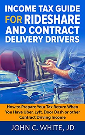 Income Tax Guide for Rideshare and Contract Delivery Drivers: How to