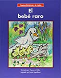 El bebé raro/ The Weird Baby (Beginning-to-read: Cuentos folcloricos y de hadas / Spanish Fairy Tales & Folklore) (Spanish Edition)