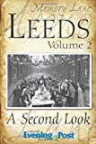 img - for Memory Lane Leeds: Volume 2 by Yorkshire Evening Post (2015-09-09) book / textbook / text book
