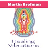 Healing Vibrations: Audio CD