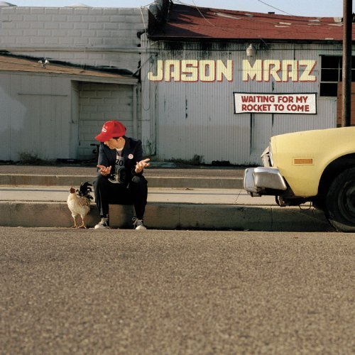 Waiting For My Rocket To Come By Jason Mraz (2003-06-02) (Jason Mraz Waiting For My Rocket To Come)