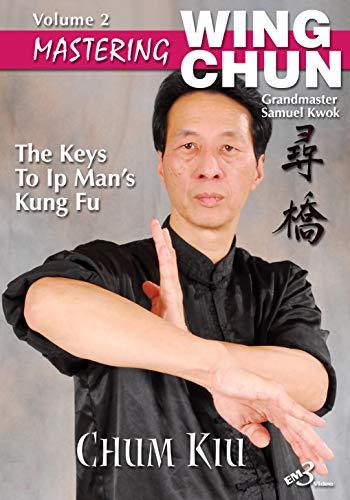 Wing Chun VOL-2 Chum Kiu (Seeking the Bridge)