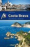 Costa Brava: Reiseführer mit vielen praktischen Tipps.