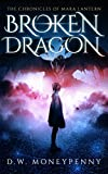 Broken Dragon (The Chronicles of Mara Lantern, Book 3)