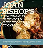 Joan Bishop s New Zealand Crockpot and Slow Cooker Cookbook